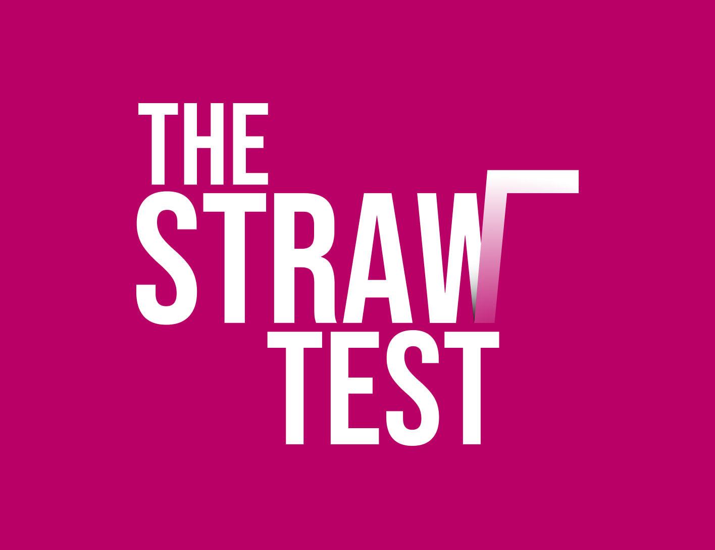 The Straw Test challenge